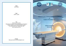 """""""Görüntüleme Teknolojisindeki Gelişmeler ve Klinik uygulamaları"""
