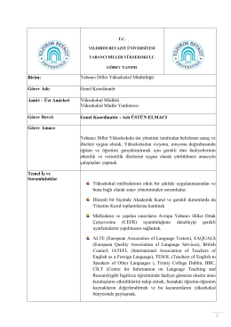 Birim: Yabancı Diller Yüksekokul Müdürlüğü Görev Adı: Genel