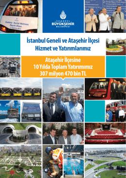İstanbul Geneli ve Ataşehir İlçesi Hizmet ve Yatırımlarımız