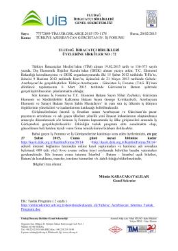 TÜRKİYE AZERBAYCAN GÜRCİSTAN IV. İŞ FORUMU