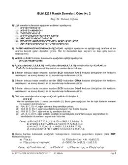 BLM 2221 Mantık Devreleri, Ödev No 2 Prof. Dr. Mehmet Akbaba