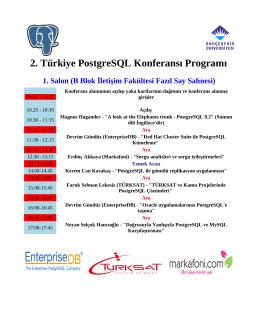 2. Türkiye PostgreSQL Konferansı Programı 1. Salon (B Blok İletişim