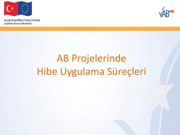 AB Projelerinde Hibe Uygulama Süreçleri Eğitim