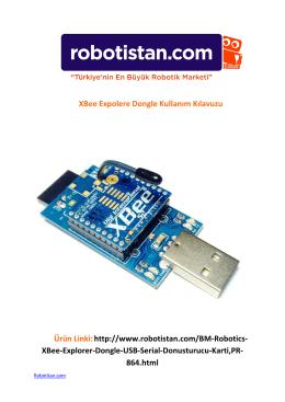 XBee Expolere Dongle Kullanım Kılavuzu Ürün Linki:http://www