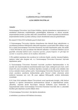 T.C GAZİOSMANPAŞA ÜNİVERSİTESİ AÇIK ERİŞİM POLİTİKASI