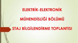 Elektrik-Elektronik Mühendisliği Bölümü Staj Bilgilendirme Sunumu