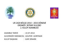ur 2420 bölge 2013 – 2014 dönemi kulüp asamblesi