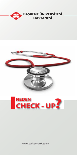 CHECK - UP? - Başkent Üniversitesi Ankara Hastanesi