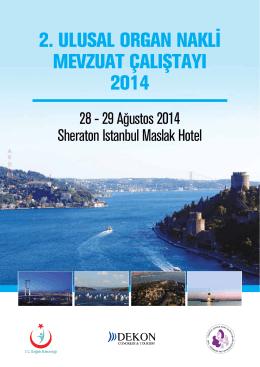 2. ulusal organ nakli mevzuat çalıştayı 2014