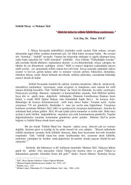 İstiklâl Marşı ve Mehmet Âkif Yrd. Doç. Dr. Ömer İNCE I. Dünya