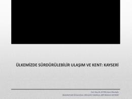 Yrd. Doç.Dr. Asım Mustafa AYTEN - Türkiye Sağlıklı Kentler Birliği