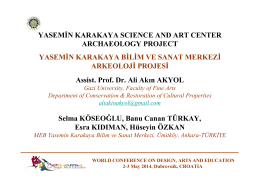 YASEMİN KARAKAYA SCIENCE AND ART CENTER