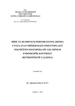 mide ve duodenum perforasyonlarında uygulanan primer rafi+