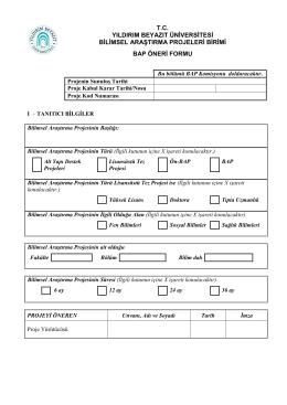BAP Öneri Formu için Tıklayınız.