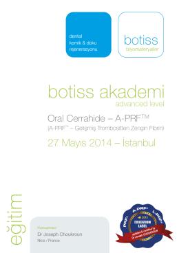 27 Mayıs 2014 – İstanbul botiss akademi - advanced level A-PRF