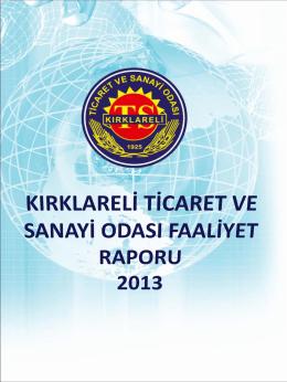 Faaliyet Raporu 2013 - Kırklareli Ticaret ve Sanayi Odası