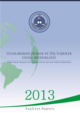 uhdigm 2013 yılı faaliyet raporu - Uluslararası Hukuk ve Dışilişkiler