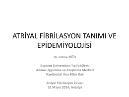 Fatma Yiğit - 4. atriyal fibrilasyon zirvesi 2015