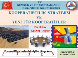 Kooperatifçilik - Gümrük ve Ticaret Bakanlığı KARAMAN TİCARET İL