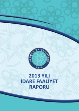 Faaliyet Raporu 2013 - Uludağ Üniversitesi