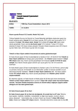 BİLGİ NOTU KONU: TÜİK Dış Ticaret İstatistikleri, Kasım 2014