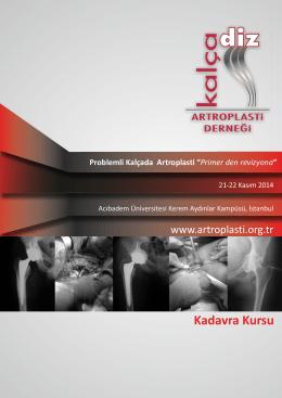 """Kadavra Kursu Problemli Kalçada Artroplasti """"Primer den revizyona"""""""