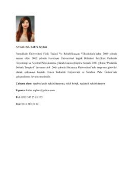 Fzt. Kübra SEYHAN - Fizik Tedavi ve Rehabilitasyon Bölümü