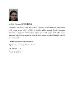 Fzt. Arzu DEMİRCİOĞLU - Hacettepe Üniversitesi