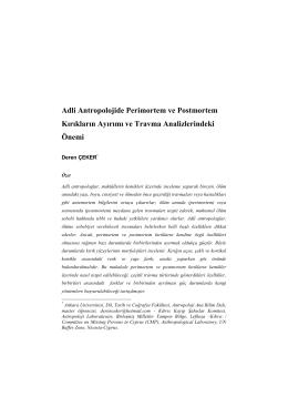Adli Antropolojide Perimortem ve Postmortem Kırıkların Ayırımı ve