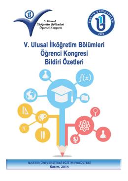 Bildiriler Kitapçığı - 5. Ulusal İlköğretim Bölümleri Öğrenci Kongresi