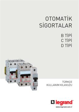 Otomatik Sigortalar - Garanti Belgesi, Kullanım Kılavuzu