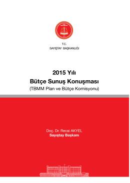 2015 Yılı Bütçe Sunuş Konuşması