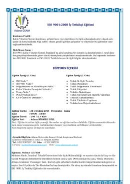 ISO 9001:2008 İç Tetkikçi Eğitimi EĞİTİMİN İÇERİĞİ