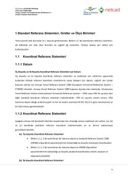 Standart Referans Sistemleri, Gridler ve Ölçü Birimleri