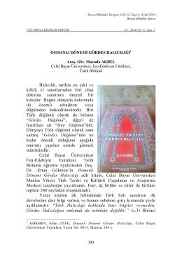 Araş. Gör. Mustafa AKBEL Osmanlı Dönemi Gördes Halıcılığı
