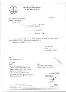 Müdürlüğümüzün konu ile ilgili 12/12/2014 tarih ve 6428308 sayılı
