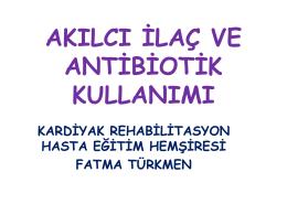 Akılcı İlaç ve Antibiyotik Kullanımı