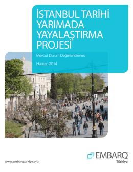 istanbul tarihi yarımada yayalaştırma projesi