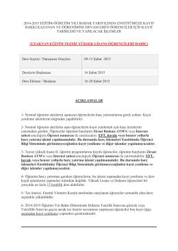 2014-2015 eğġtġm-öğretġm yılı bahar yarıyılında enstġtümüze kayıt