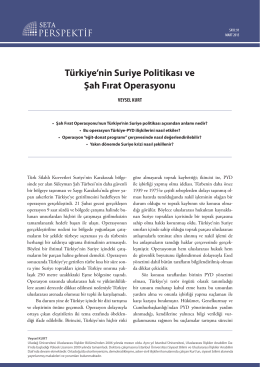 Türkiye`nin Suriye Politikası ve Şah Fırat Operasyonu