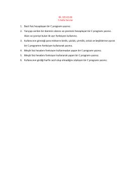 1. Basit faiz hesaplayan bir C programı yazınız. 2. Yarıçapı