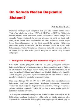 On Soruda Neden Başkanlık Sistemi?