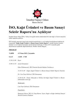 İSO, Kağıt Ürünleri ve Basım Sanayi Sektör Raporu`nu Açıklıyor