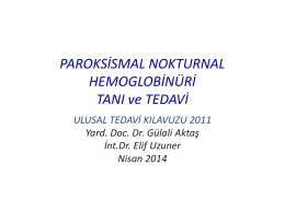 Paroksismal Nokturnal Hemoglobinüri Tanı ve Tedavi