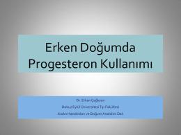 Erken doğumda progesteron kullanımı