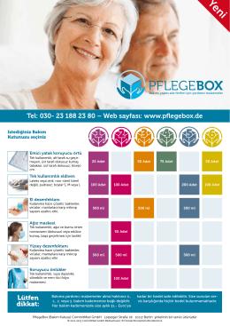 Tel: 030- 23 188 23 80 – Web sayfası: www.pflegebox.de Lütfen dikkat