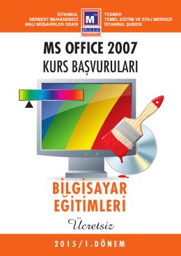 BİLGİSAYAR EĞİTİMLERİ MS OFFICE 2007 KURS BAŞVURULARI