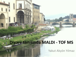 Diyare tanısında MALDI - TOF MS, Yakut Akyön Yılmaz