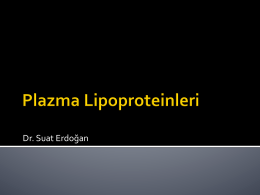 Ders15_Plazma lipoproteinlerinin yapısı ve metabolizması