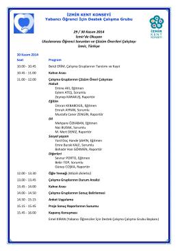 Çalıştayın 30 Kasım 2014 Pazar Programı için lütfen tıklayınız.